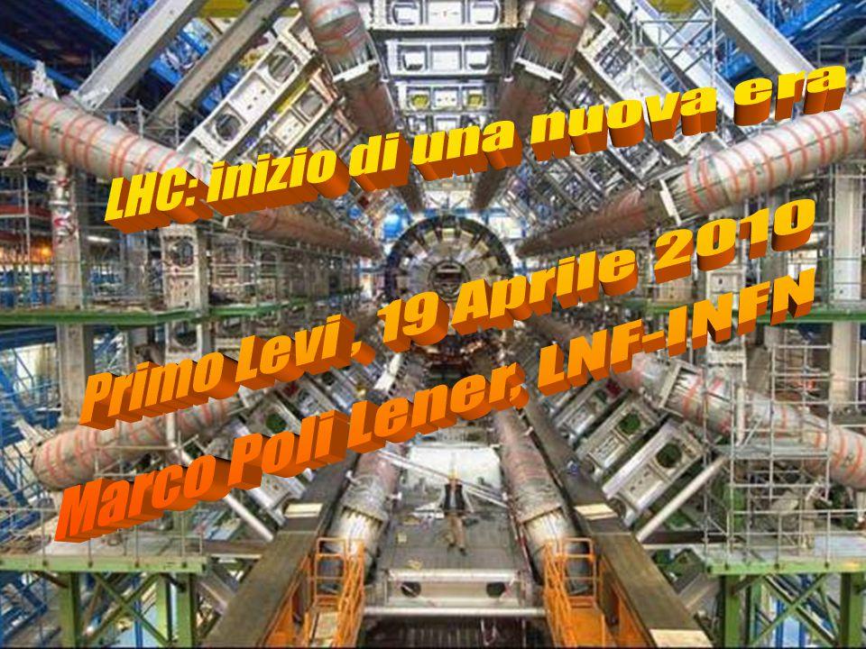 LHC: inizio di una nuova era