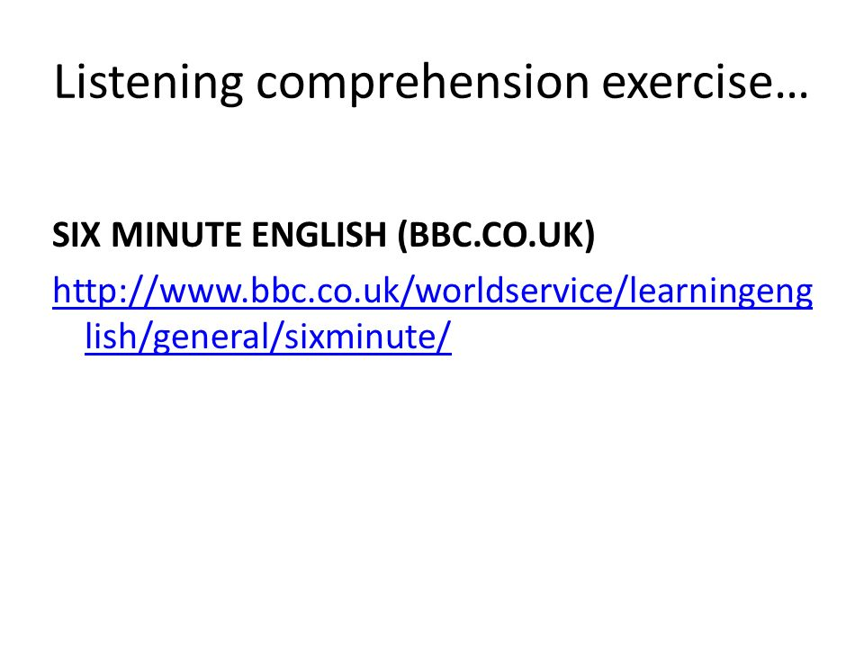 Listening comprehension exercise…