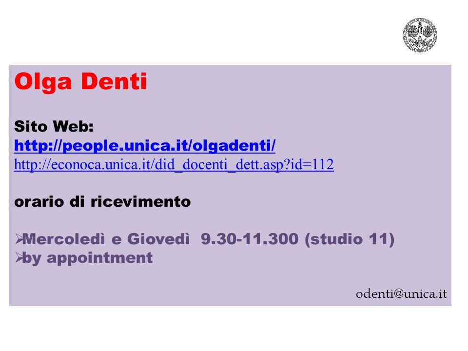 Olga Denti Sito Web: http://people.unica.it/olgadenti/