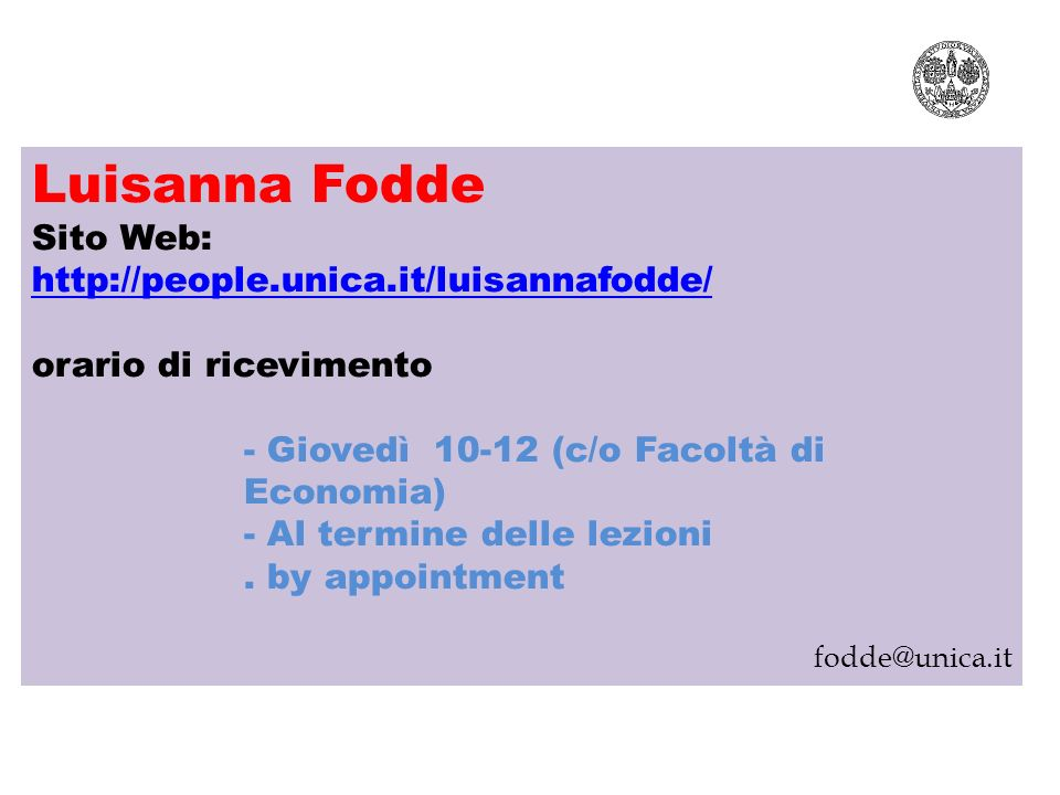 Luisanna Fodde Sito Web: http://people.unica.it/luisannafodde/