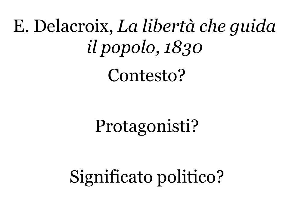 E. Delacroix, La libertà che guida il popolo, 1830