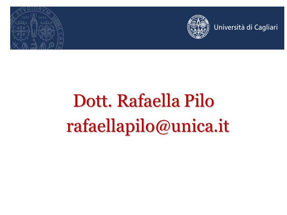 Dott. Rafaella Pilo rafaellapilo@unica.it