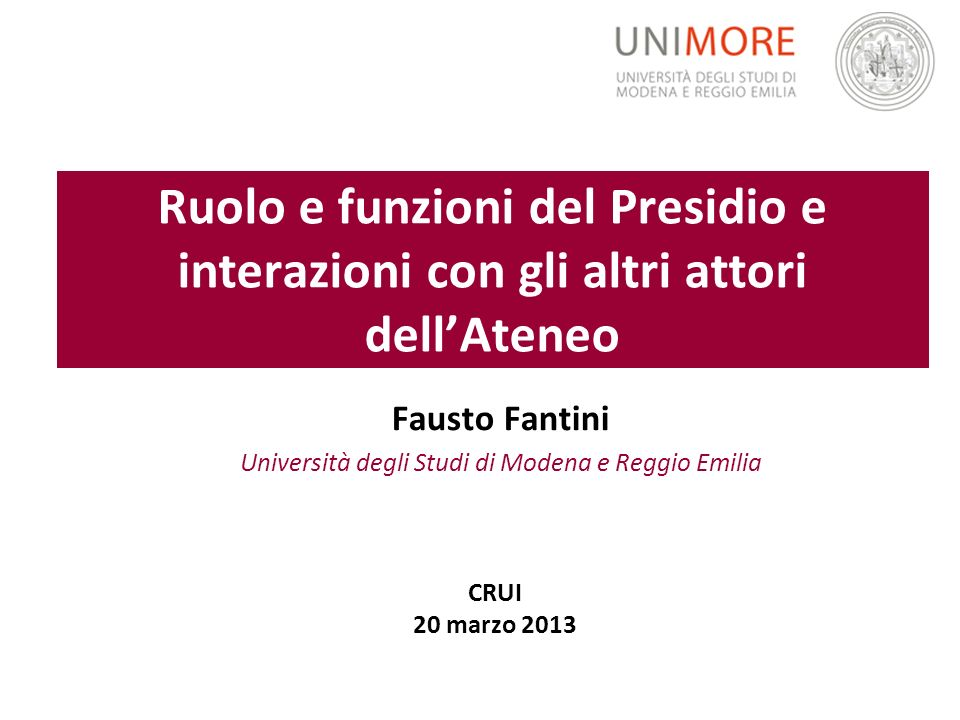 Fausto Fantini Università degli Studi di Modena e Reggio Emilia