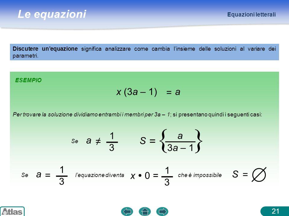 { } = x (3a – 1) = a 1 3 a ≠ 3a – 1 S 1 3 a = x  0 = 1 3 S = 21