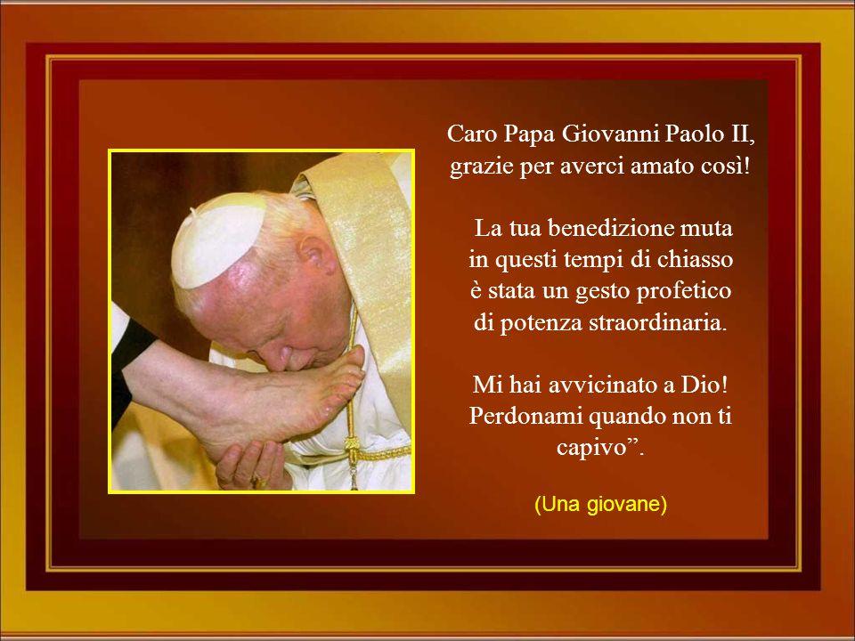 Caro Papa Giovanni Paolo II, grazie per averci amato così!