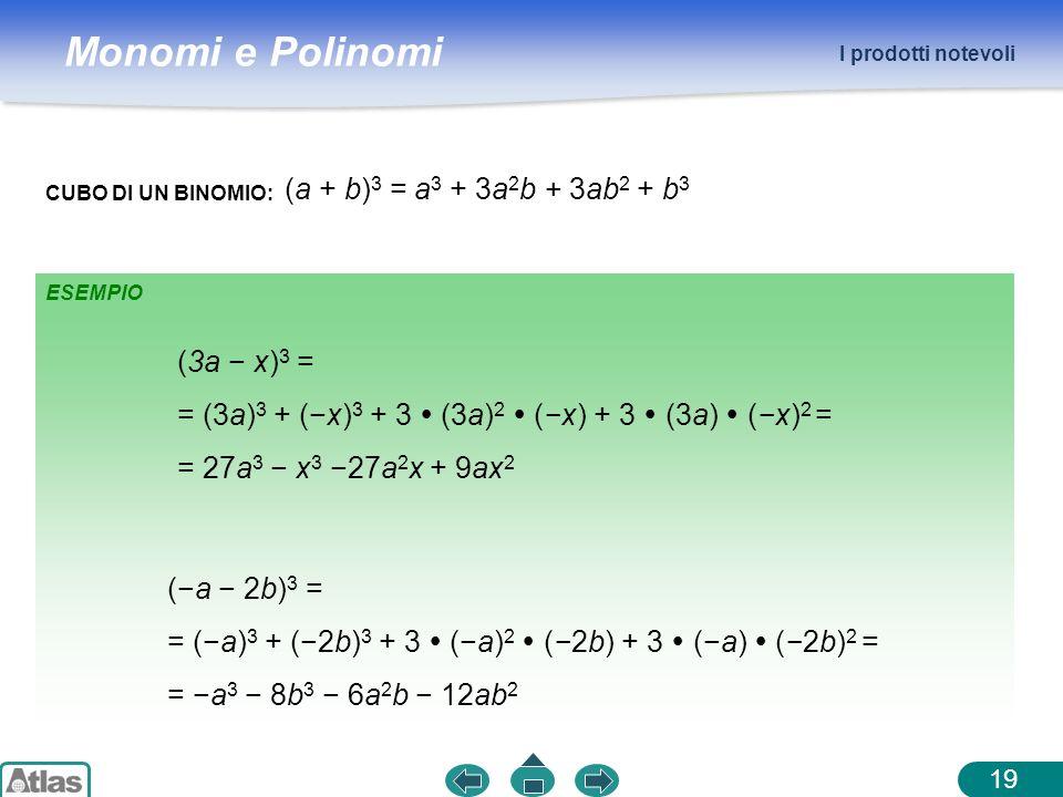 = (3a)3 + (−x)3 + 3  (3a)2  (−x) + 3  (3a)  (−x)2 =