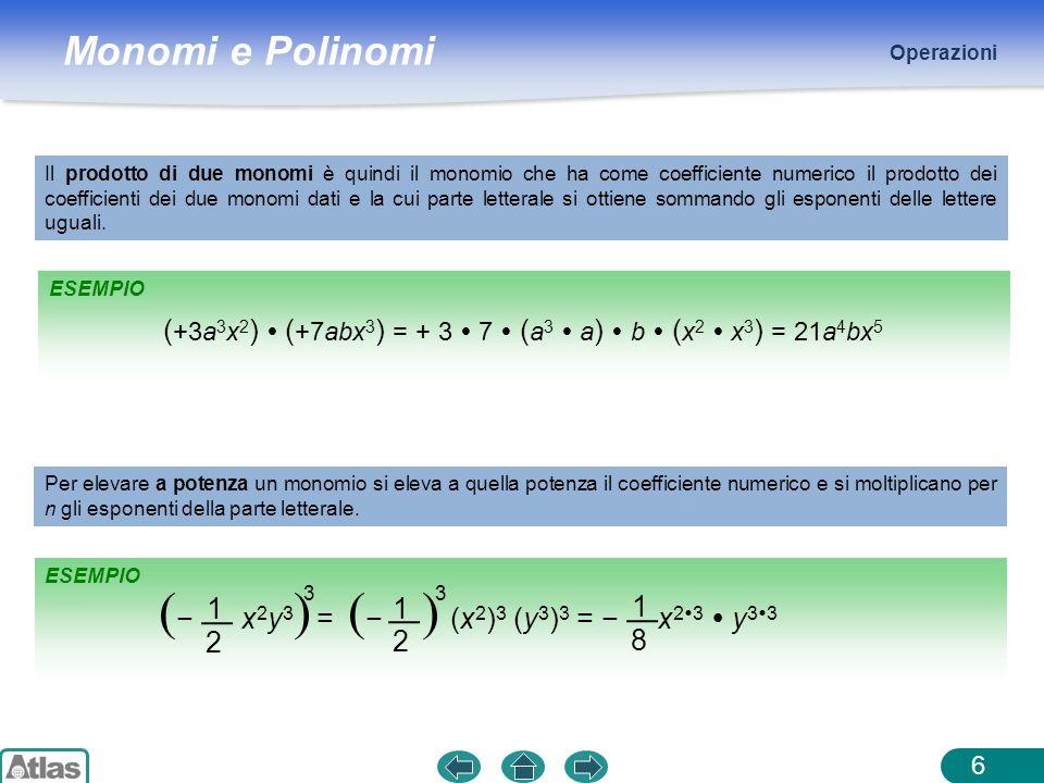 (− x2y3) = (− ) (x2)3 (y3)3 = − x23  y33