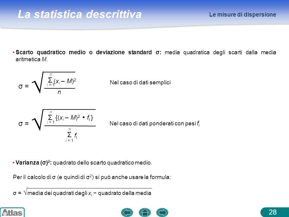 √ √ Σ σ = Σ σ = (xi – M)2 n {(xi – M)2  fi } fi
