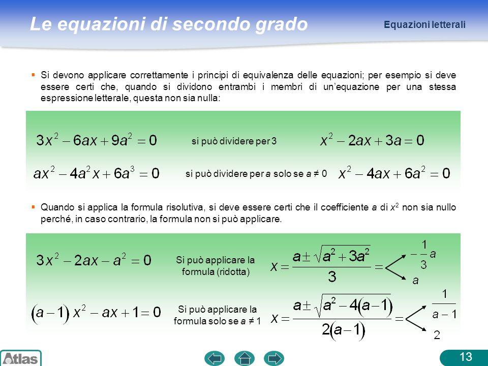 si può dividere per a solo se a ≠ 0