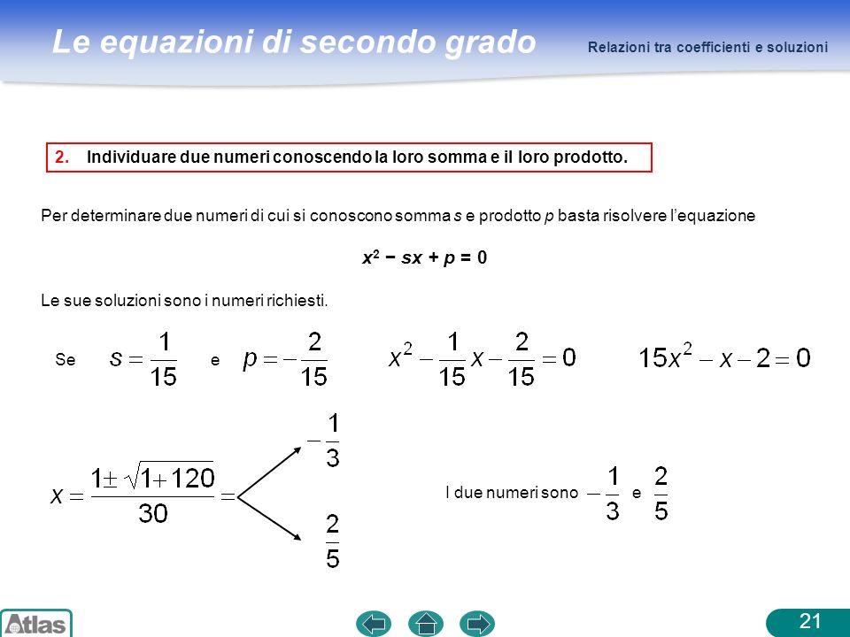 Relazioni tra coefficienti e soluzioni