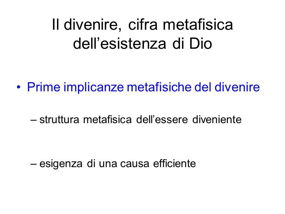 Il divenire, cifra metafisica dell'esistenza di Dio