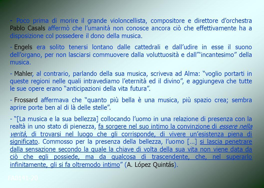 Poco prima di morire il grande violoncellista, compositore e direttore d'orchestra Pablo Casals affermò che l'umanità non conosce ancora ciò che effettivamente ha a disposizione col possedere il dono della musica.