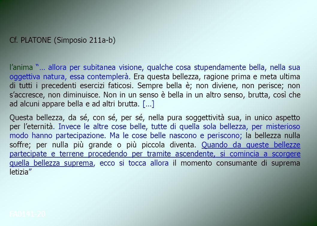 Cf. PLATONE (Simposio 211a-b)