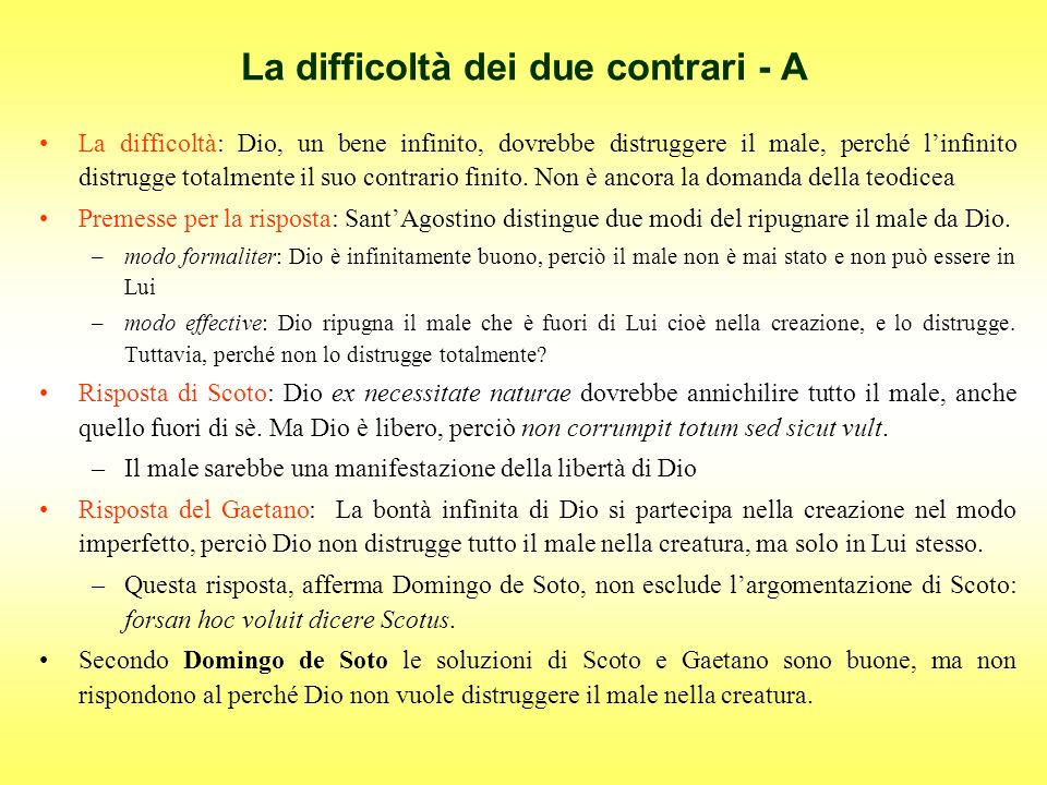 La difficoltà dei due contrari - A