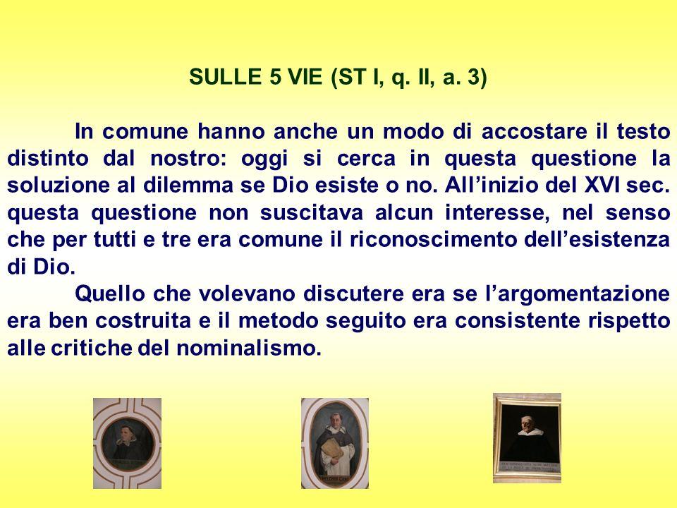 SULLE 5 VIE (ST I, q. II, a. 3)