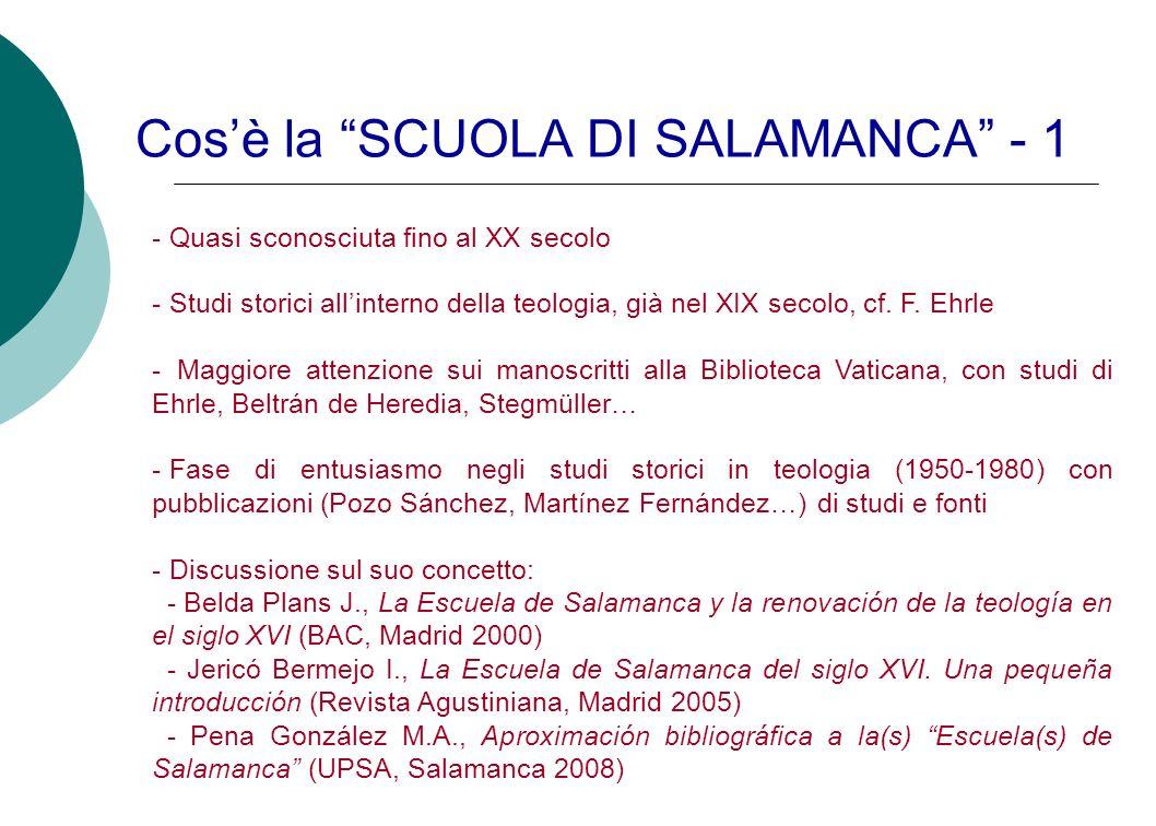 Cos'è la SCUOLA DI SALAMANCA - 1