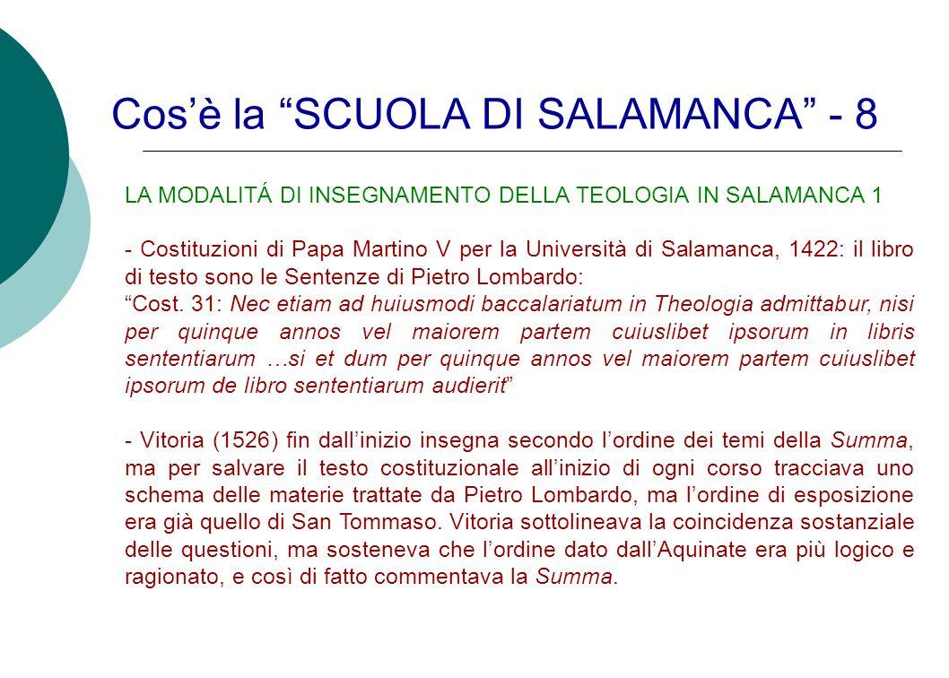 Cos'è la SCUOLA DI SALAMANCA - 8