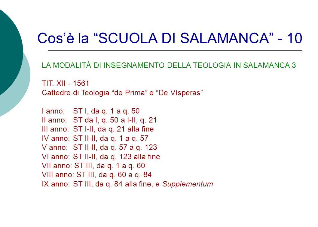 Cos'è la SCUOLA DI SALAMANCA - 10