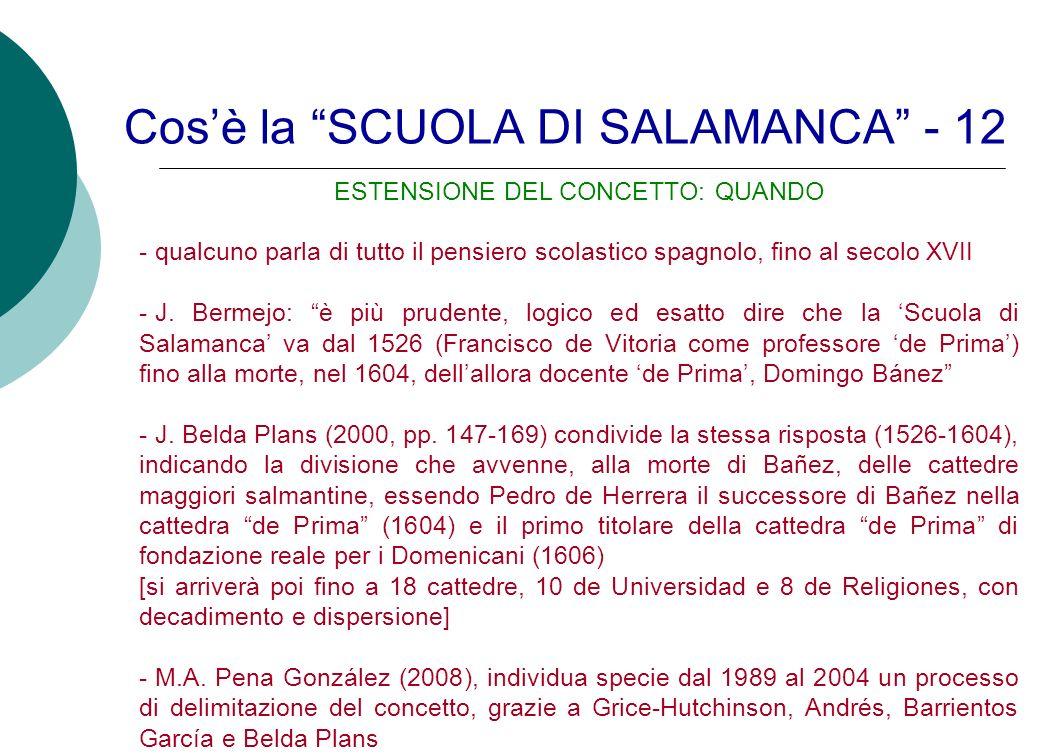Cos'è la SCUOLA DI SALAMANCA - 12