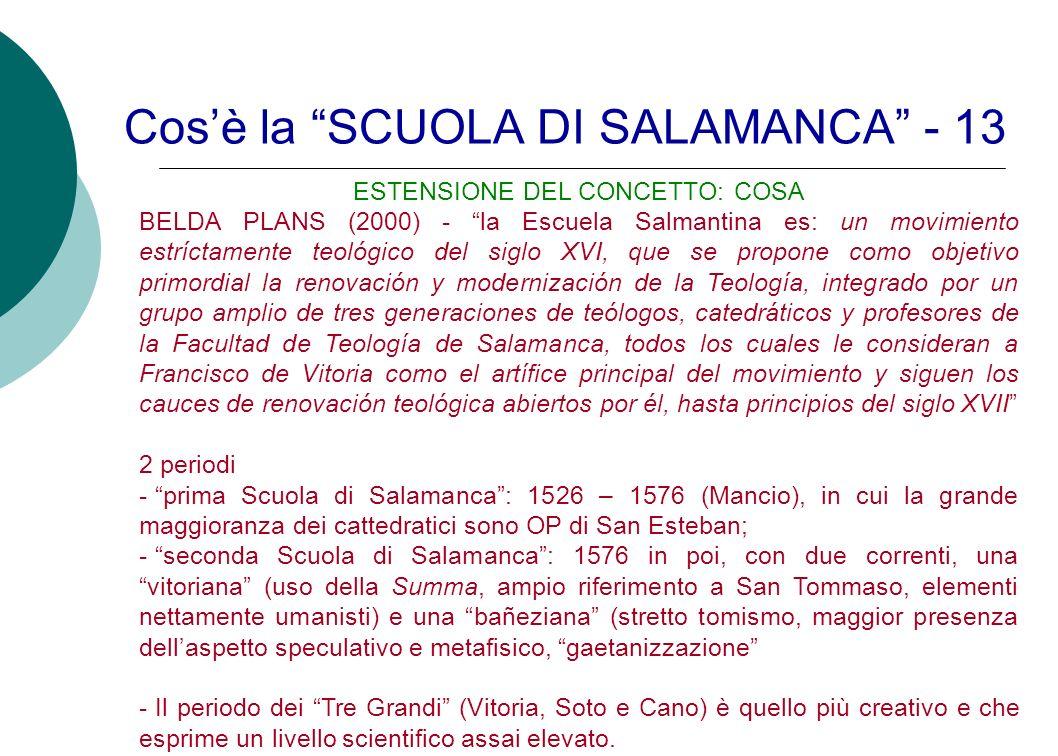 Cos'è la SCUOLA DI SALAMANCA - 13