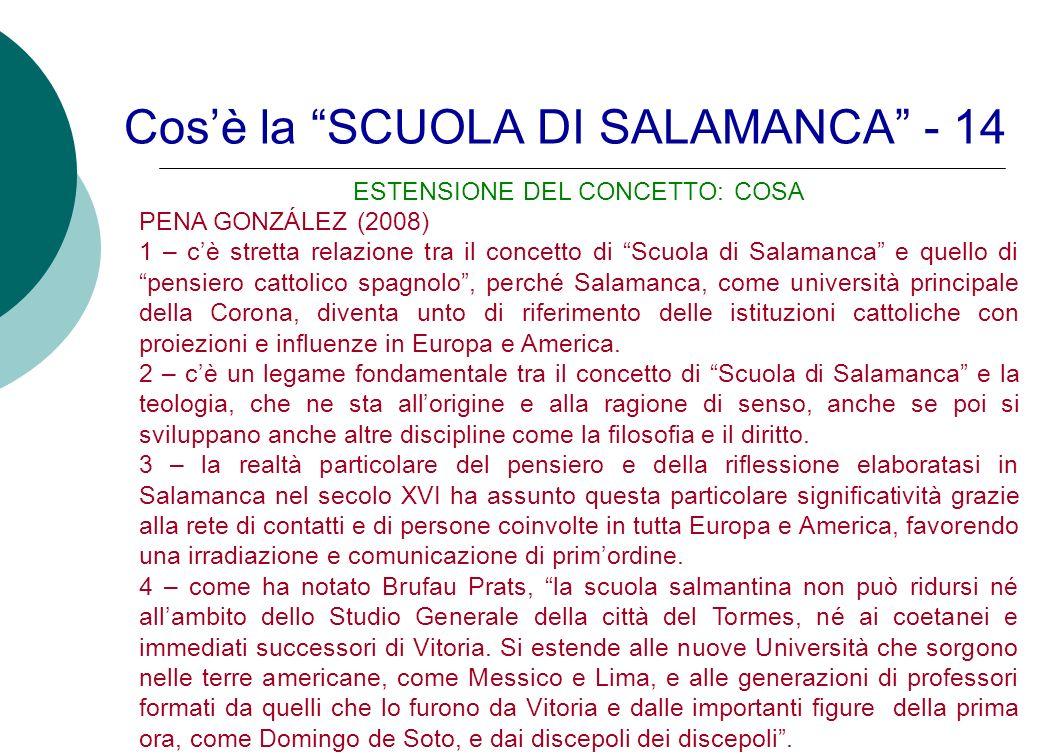 Cos'è la SCUOLA DI SALAMANCA - 14