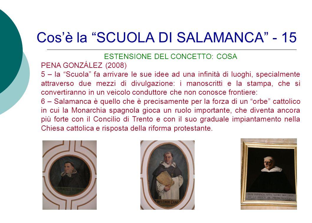 Cos'è la SCUOLA DI SALAMANCA - 15
