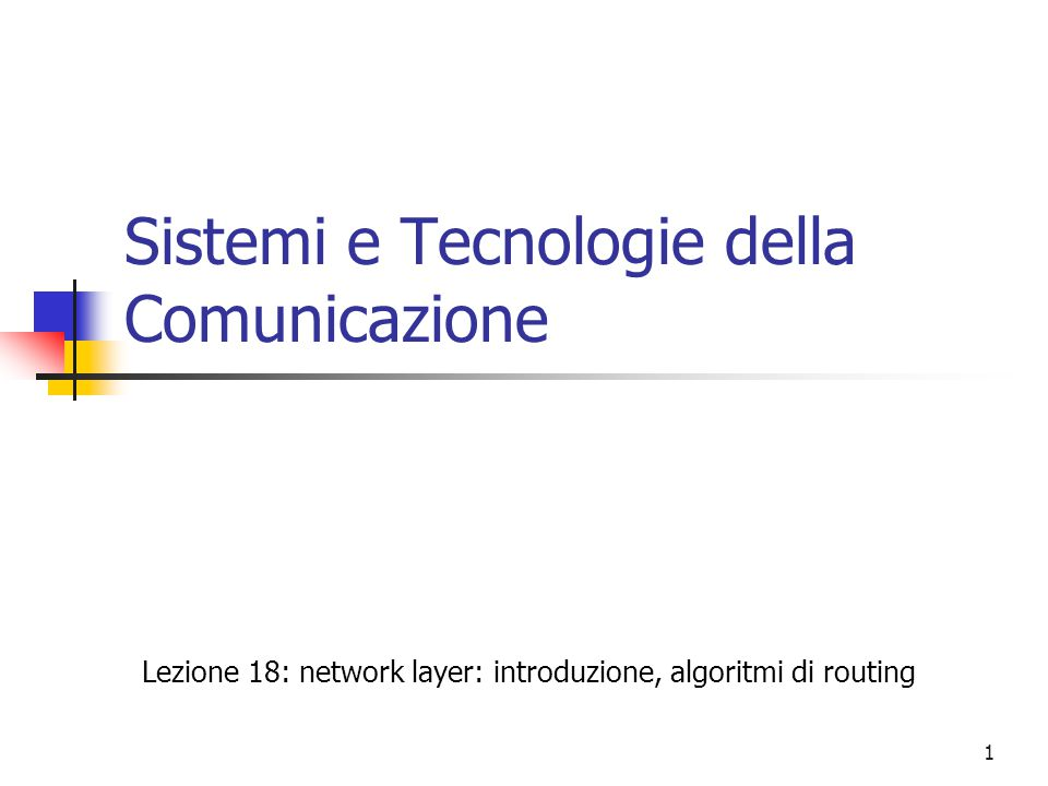 Sistemi e Tecnologie della Comunicazione