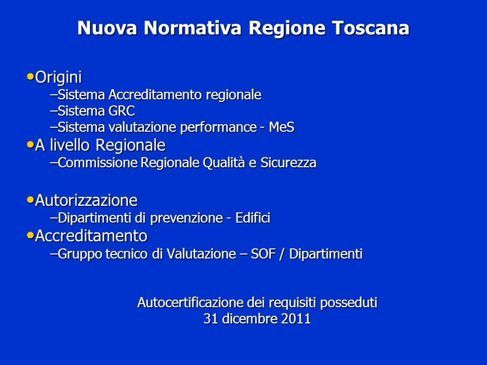 Nuova Normativa Regione Toscana