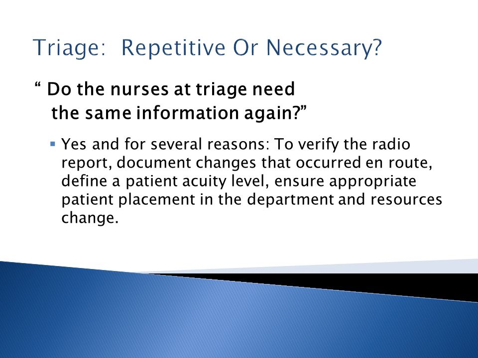 Triage: Repetitive Or Necessary