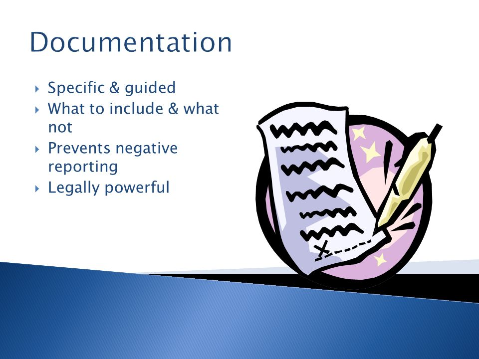 Documentation Specific & guided What to include & what not