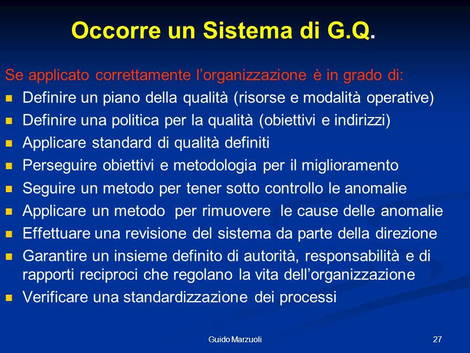 Occorre un Sistema di G.Q.