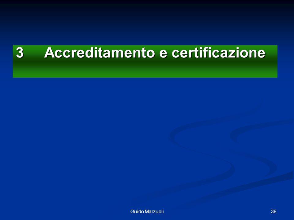 3 Accreditamento e certificazione