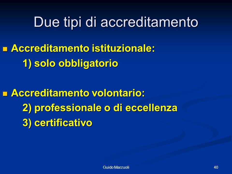 Due tipi di accreditamento