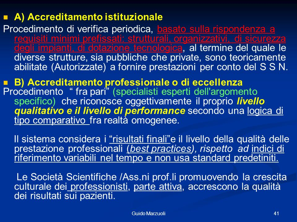 A) Accreditamento istituzionale