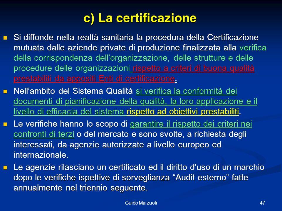 c) La certificazione