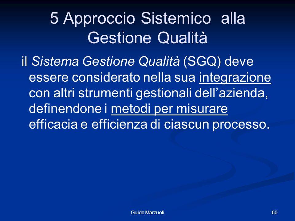 5 Approccio Sistemico alla Gestione Qualità
