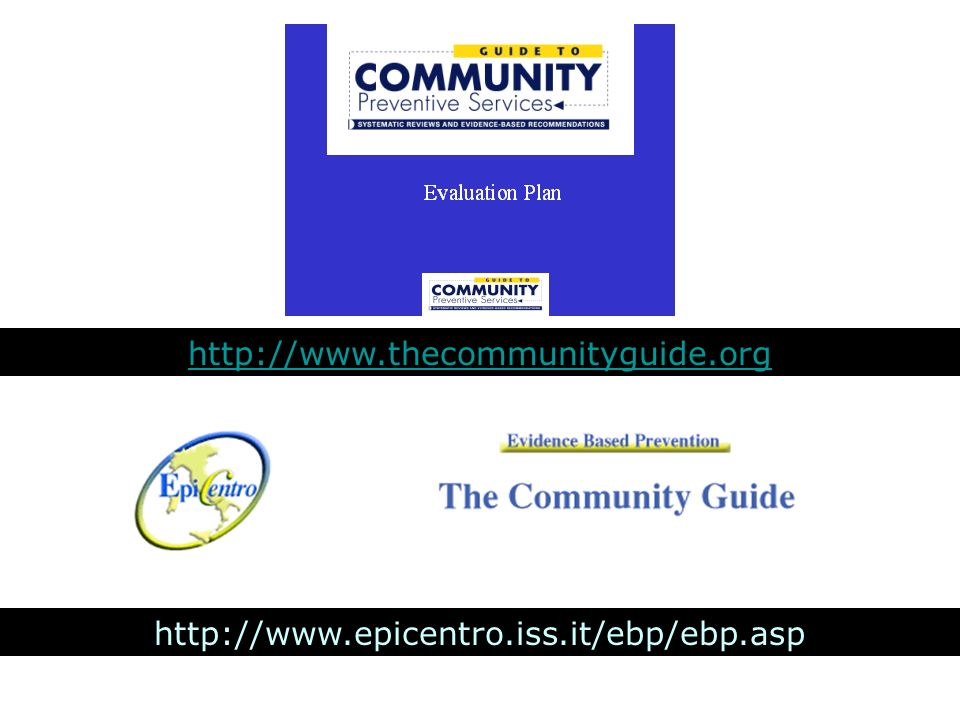 http://www.thecommunityguide.org I riferimenti della The community Guide sono: www.thecommunityguide.org.