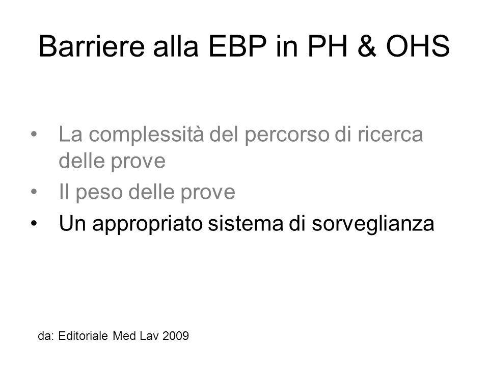 Barriere alla EBP in PH & OHS