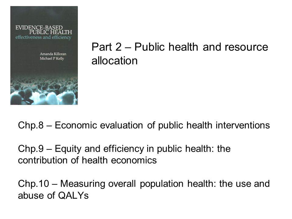 Part 2 – Public health and resource allocation