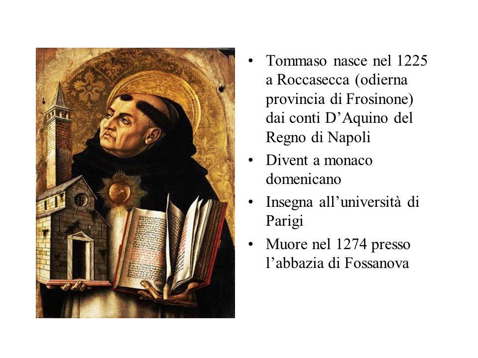 Tommaso nasce nel 1225 a Roccasecca (odierna provincia di Frosinone) dai conti D'Aquino del Regno di Napoli
