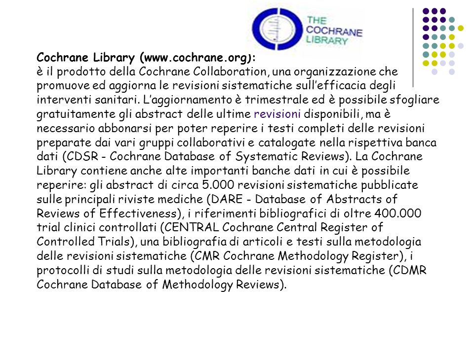 Cochrane Library (www.cochrane.org):