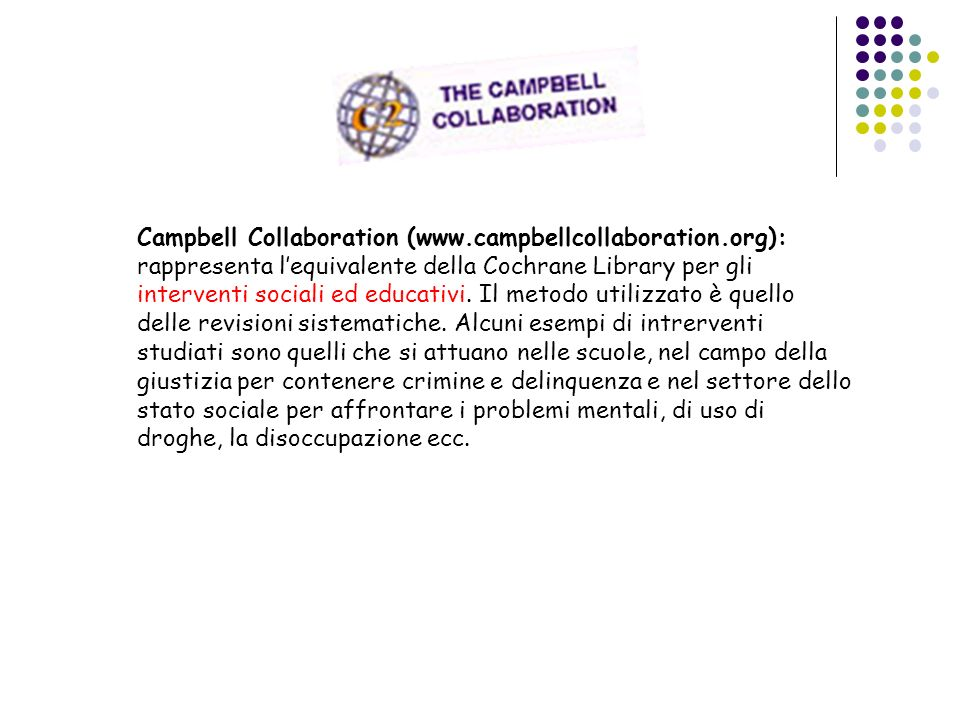 Campbell Collaboration (www. campbellcollaboration