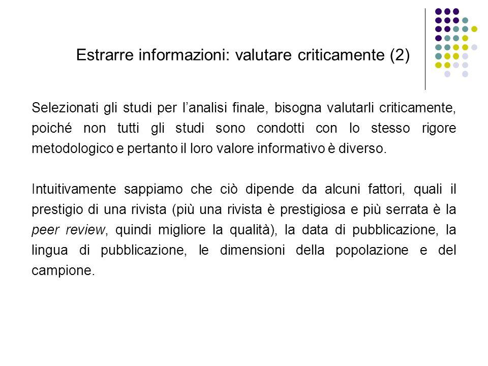 Estrarre informazioni: valutare criticamente (2)