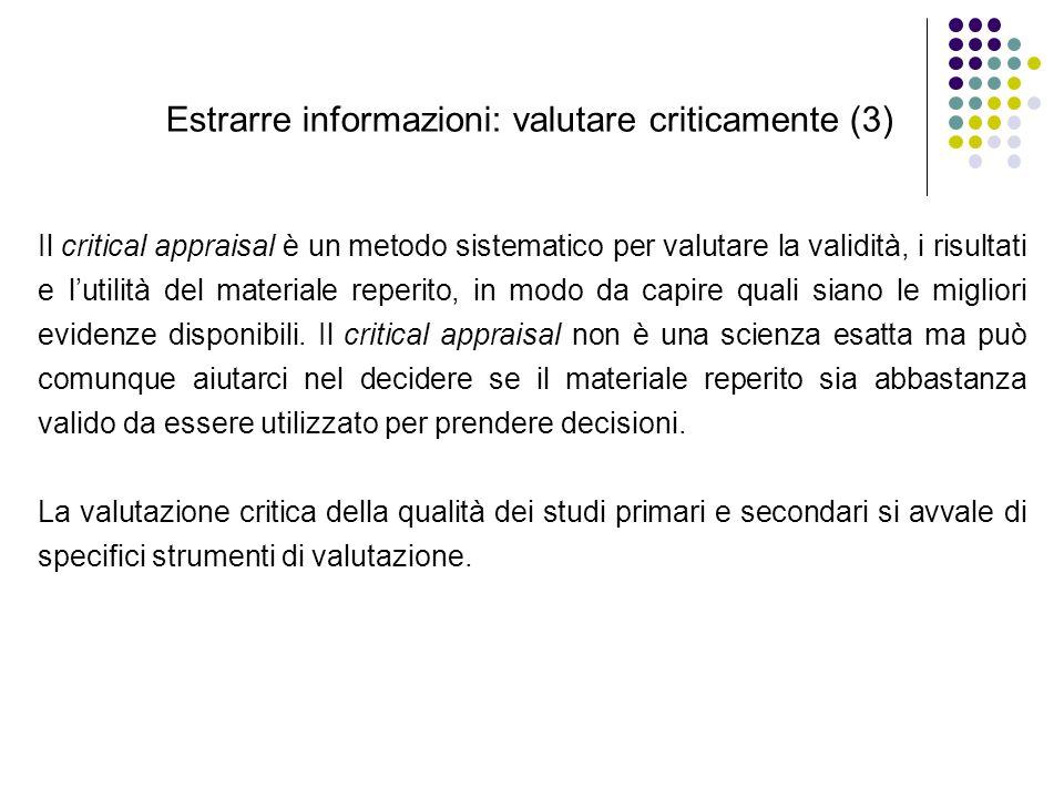 Estrarre informazioni: valutare criticamente (3)