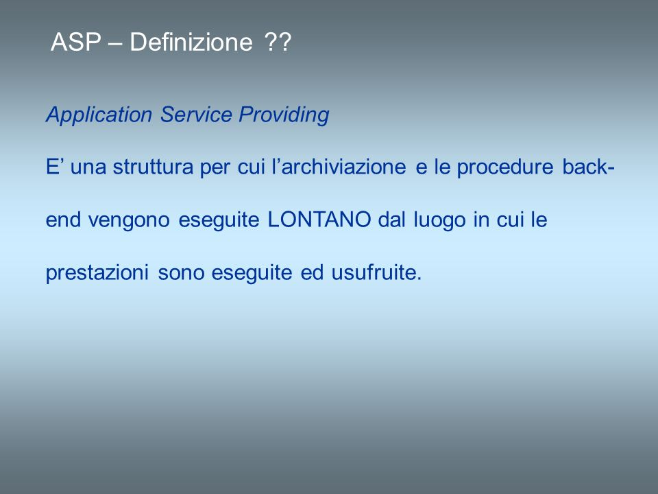 ASP – Definizione Application Service Providing