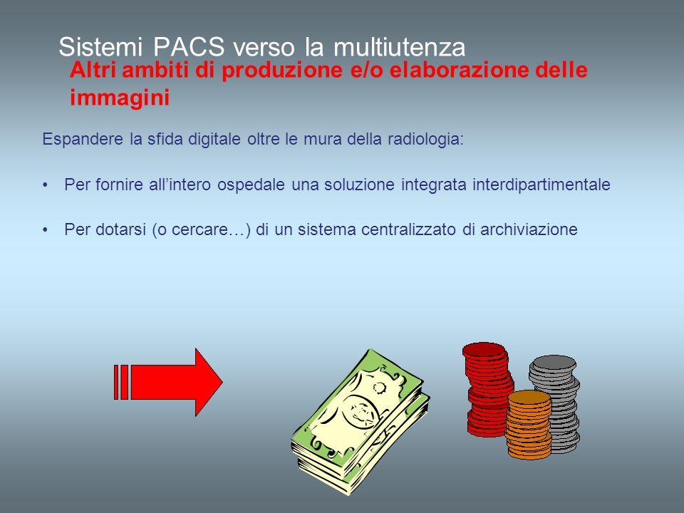 Sistemi PACS verso la multiutenza