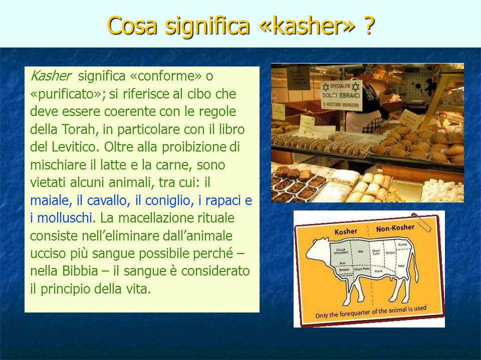 Cosa significa «kasher»