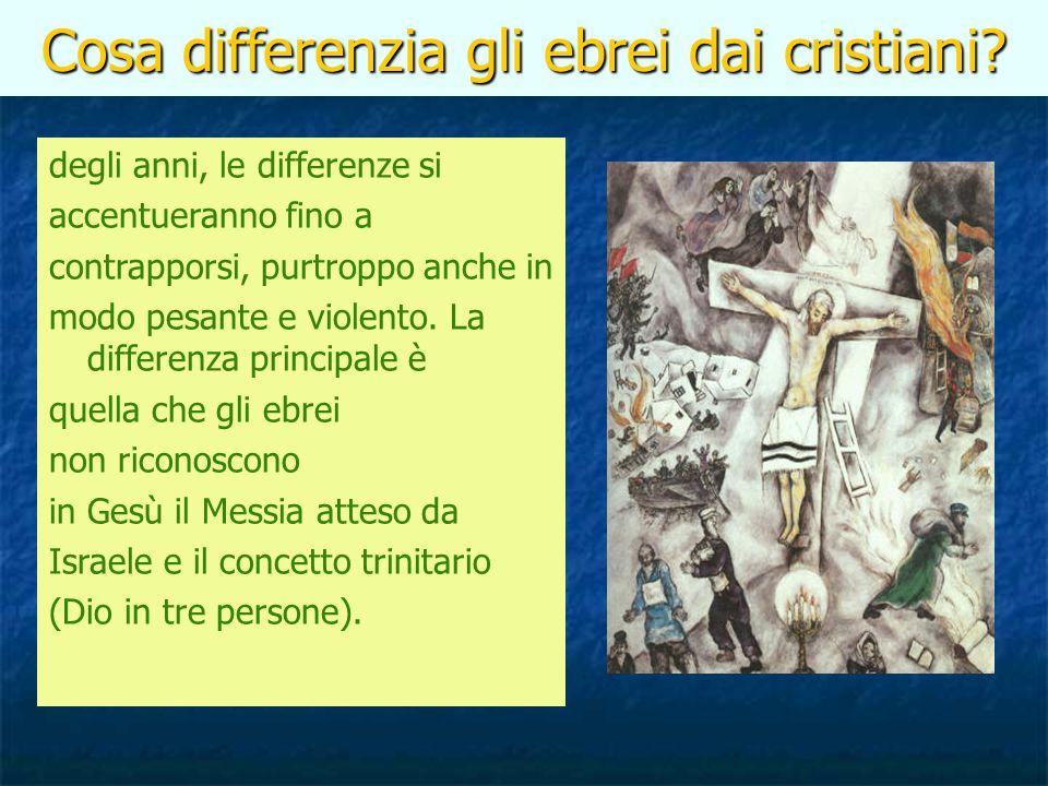 Cosa differenzia gli ebrei dai cristiani