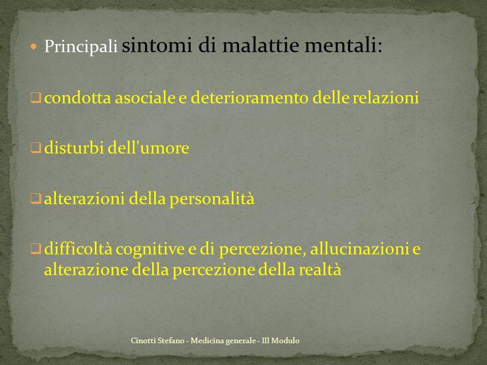 Principali sintomi di malattie mentali: