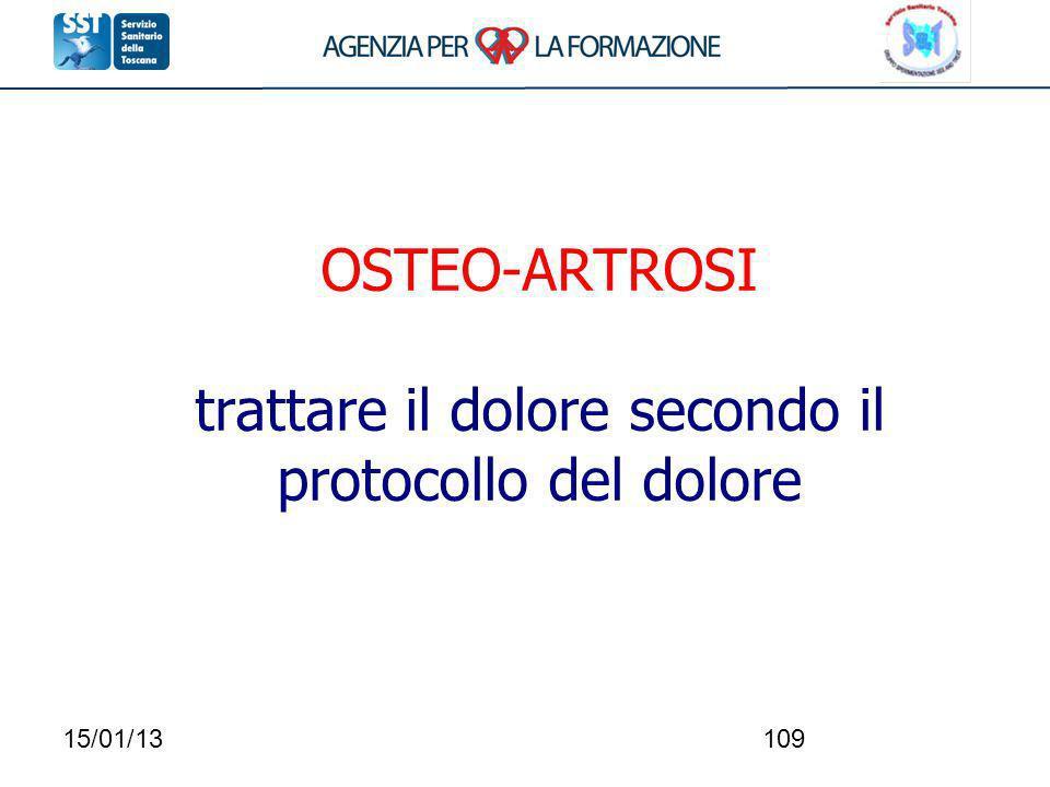 OSTEO-ARTROSI trattare il dolore secondo il protocollo del dolore
